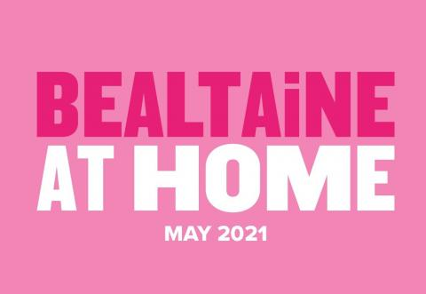 Pink box with words Bealtaine at Home May 2021